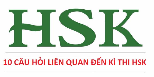 Các vấn đề liên quan đến thi HSK (Phần 1)