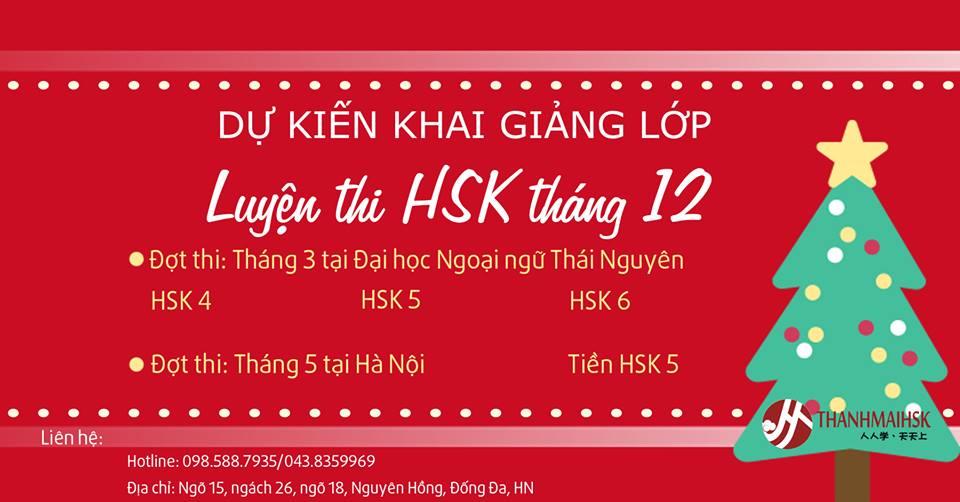 Lịch khai giảng dự kiến các lớp LUYỆN THI HSK tháng 12