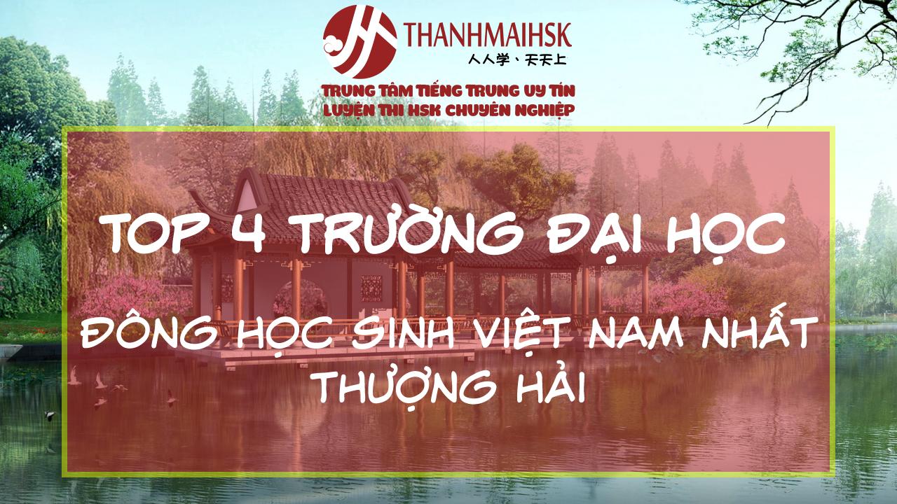 TOP 4 trường đông học sinh Việt Nam nhất tại Thượng Hai