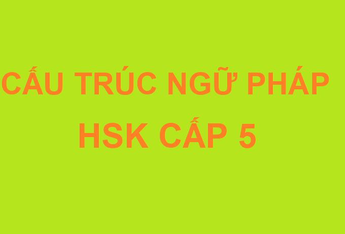 Ngữ pháp HSK5