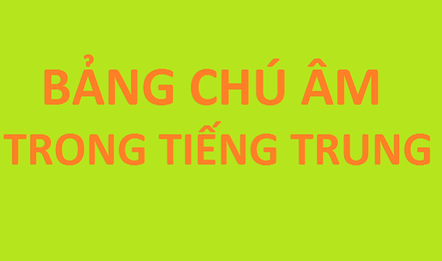 Zhuyin là gì? Học bảng chú âm phù hiệu tiếng Trung
