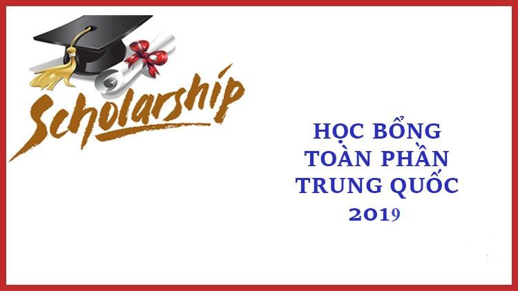 Học bổng toàn phần Trung Quốc 2019