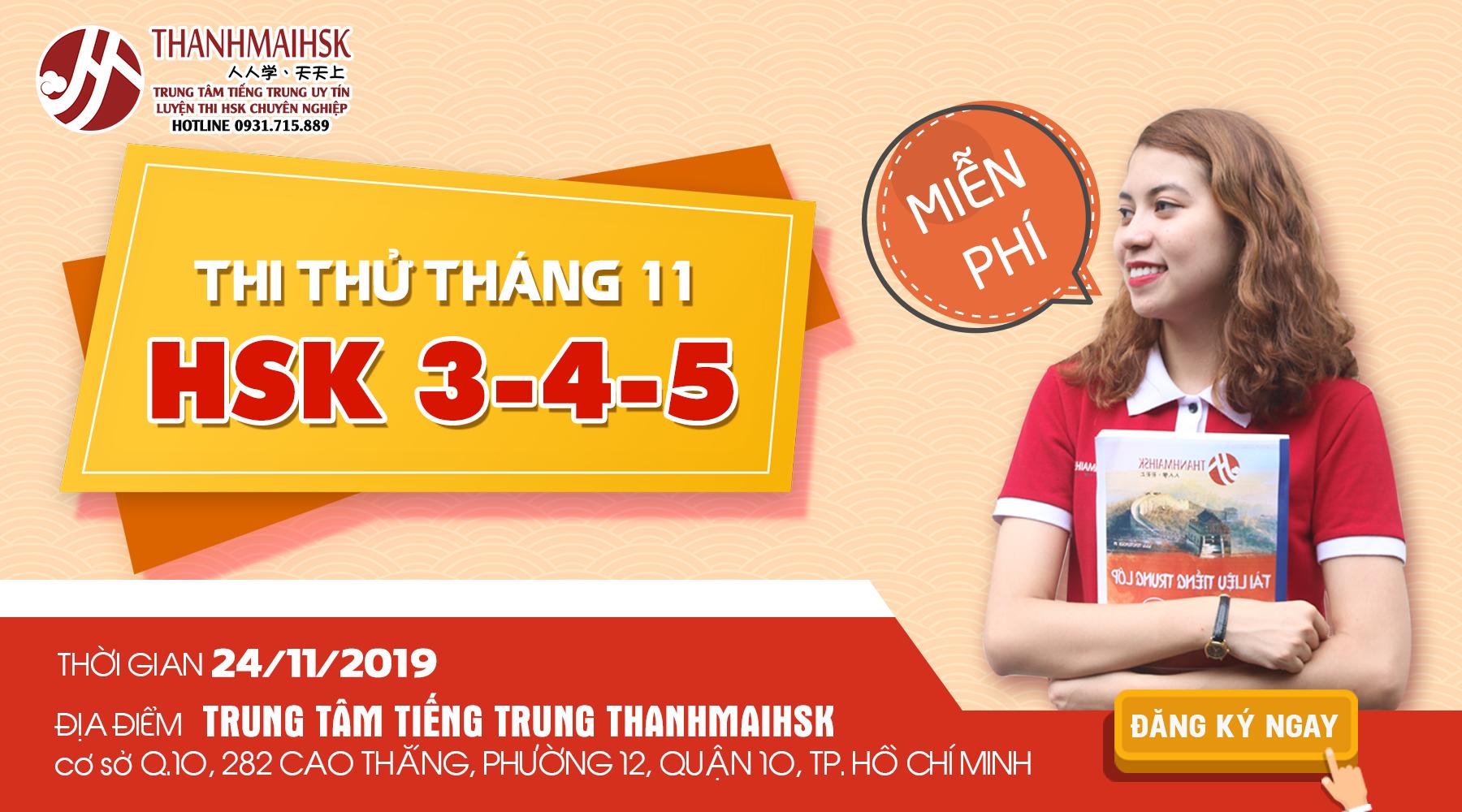 THI THỬ HSK 3-4-5 MIỄN PHÍ THÁNG 11 TẠI THANHMAIHSK HỒ CHÍ MINH